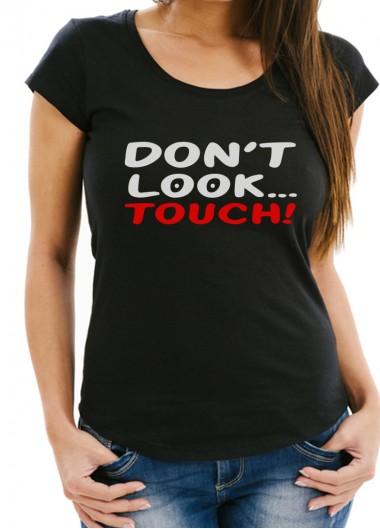 Дамска тениска черна - DON'T LOOK TOUCH!
