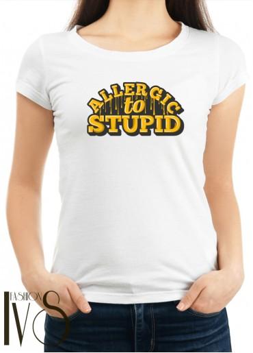 Дамска тениска бяла - ALLERGIC TO STUPID